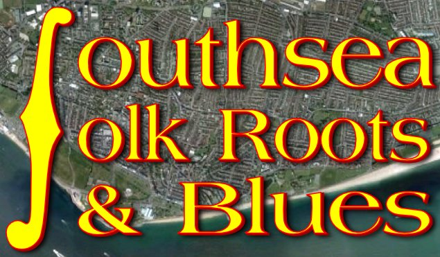 Southsea Folk  Roots & Blues
